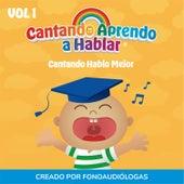 Cantando Hablo Mejor, Vol 1 by Cantando Aprendo a Hablar