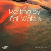 Resting By Still Waters by Marako Marcus