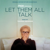 Let Them All Talk (Original Motion Picture Soundtrack) de Thomas Newman