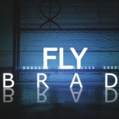 Fly (feat. Alfredo D'oliveira) by Brad
