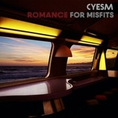 Romance for Misfits by Cyesm