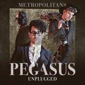 Metropolitans (Unplugged) von Pegasus