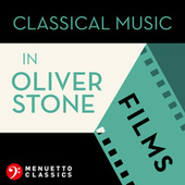 Classical Music in Oliver Stone Films by Various Artists