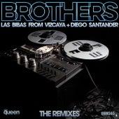 Brothers (The Remixes) von Las Bibas From Vizcaya