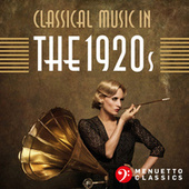 Classical Music in the 1920s von Various Artists