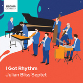 Embraceable You by The Julian Bliss Septet