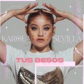 Tus Besos di Karol Sevilla