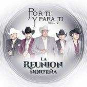 Por Ti y para Ti, Vol. 2 by La Reunion Norteña