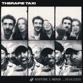 Rupture 2 merde de Therapie TAXI