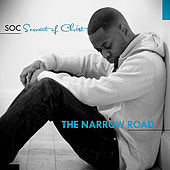 The Narrow Road by S.O.C.