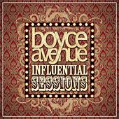 Influential Sessions de Boyce Avenue