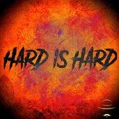 Hard Is Hard von Desperado