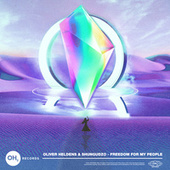 Freedom for my People von Oliver Heldens
