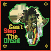 Can't Stop the Dread (High Note Roots 1975-1979) de Various Artists