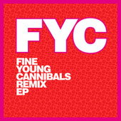 Fine Young Cannibals Remix EP von Fine Young Cannibals