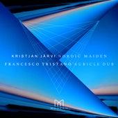 Nordic Maiden (Francesco Tristano Auricle Dub) von Kristjan Järvi