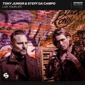 Live Your Life de Tony Junior & Steff da Campo