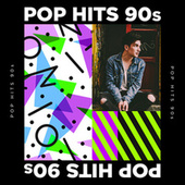 Pop Hits 90s by Various Artists