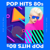 Pop Hits 80s by Various Artists