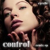 Control (Remix EP) von Cyrelle