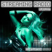 Streaming Radio Playlist Compilation 2020.2 von Various Artists
