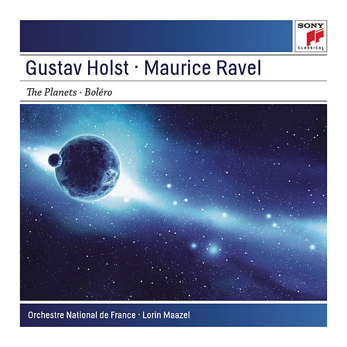 Holst: The Planets, Op. 32, Ravel: Bolero by Lorin Maazel