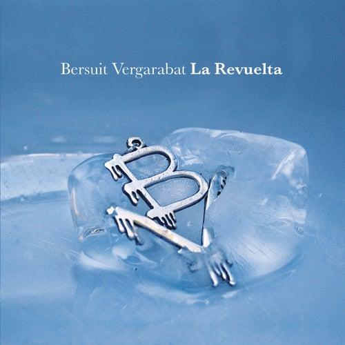 La Revuelta by Bersuit Vergarabat
