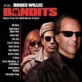 Bandits (Motion Picture Soundtrack) by The Bandits