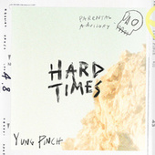 HARD TIMES by Yung Pinch