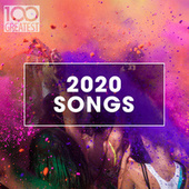 100 Greatest 2020 Songs de Various Artists