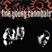 Fine Young Cannibals (Remastered & Expanded) von Fine Young Cannibals