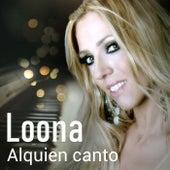 Alquien Canto von Loona