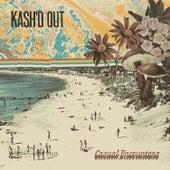 Casual Encounters de Kash'd Out