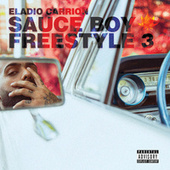 Sauce Boy Freestyle III de Eladio Carrion
