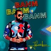 Banm Banm Banm by JBeatz