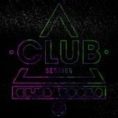 Club Session Pres. Club Tools, Vol. 23 von Various Artists