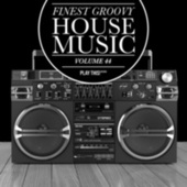 Finest Groovy House Music, Vol. 44 by Various Artists
