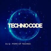 Techno Code (EP) von DJ Q