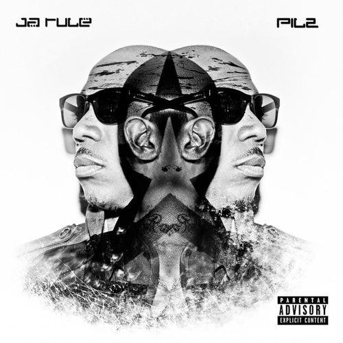 Pil 2 by Ja Rule