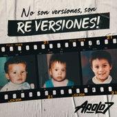 No Son Versiones, Son RE VERSIONES! by Apolo 7