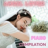Piano Compilation van Angel Lover