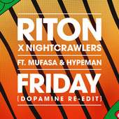 Friday (Dopamine Re-Edit) fra Riton