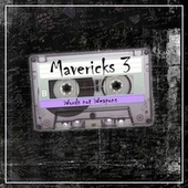 Words Not Weapons - Mavericks 3 by Various Artists