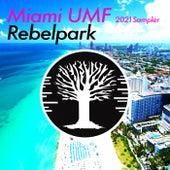 Miami Umf 2021 Sampler de Rebelpark