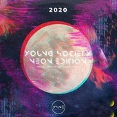 Young Society Neon Edition: 2020 by Various Artists