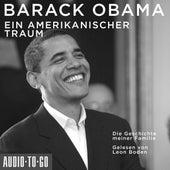Ein amerikanischer Traum - Die Geschichte meiner Familie (Gekürzt) von Barack Obama