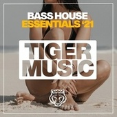 Bass House Essentials '21 by Various Artists