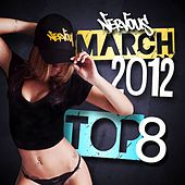 Nervous March 2012 Top 8 by Various Artists