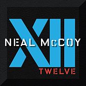 Xii by Neal McCoy