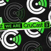 We Are Crucast 3 by Tsuki, Corrupt (UK), AC Slater, Darkzy, P Money, Mikey B, Paige Eliza, HODA, Eloquin, Zero, Skepsis, TS7, Cajama, Subsonic, DJ Q, Jamie duggan, Booda, Gentlemens Club, Bru-C, Simula, Notion, MPH, Kanine, Annix